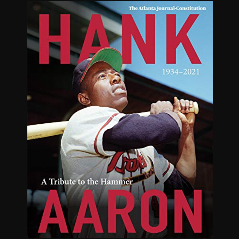 Volume One Hank Aaron: A Tribute to the Hammer 1934-2021