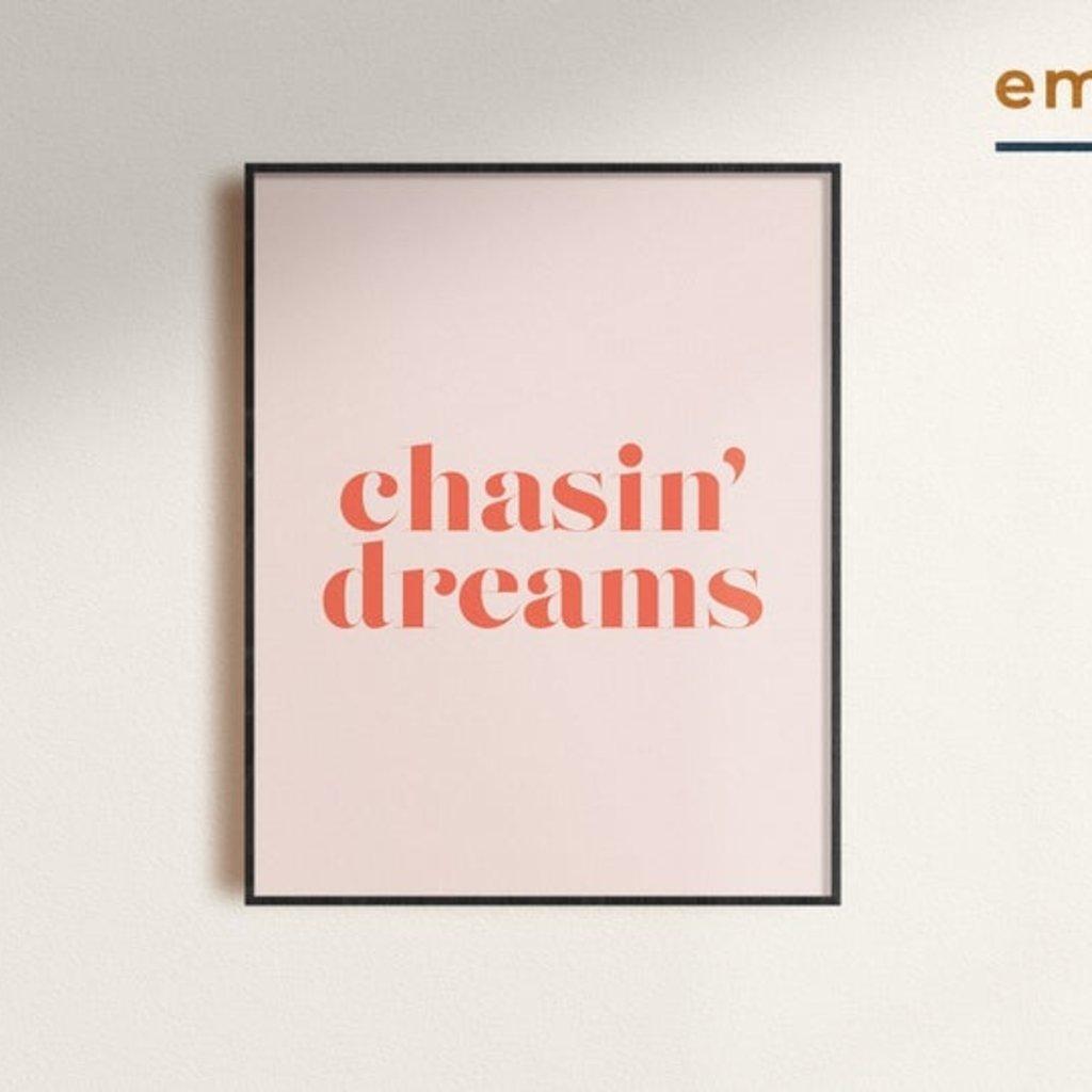 Chasin' Dreams Print