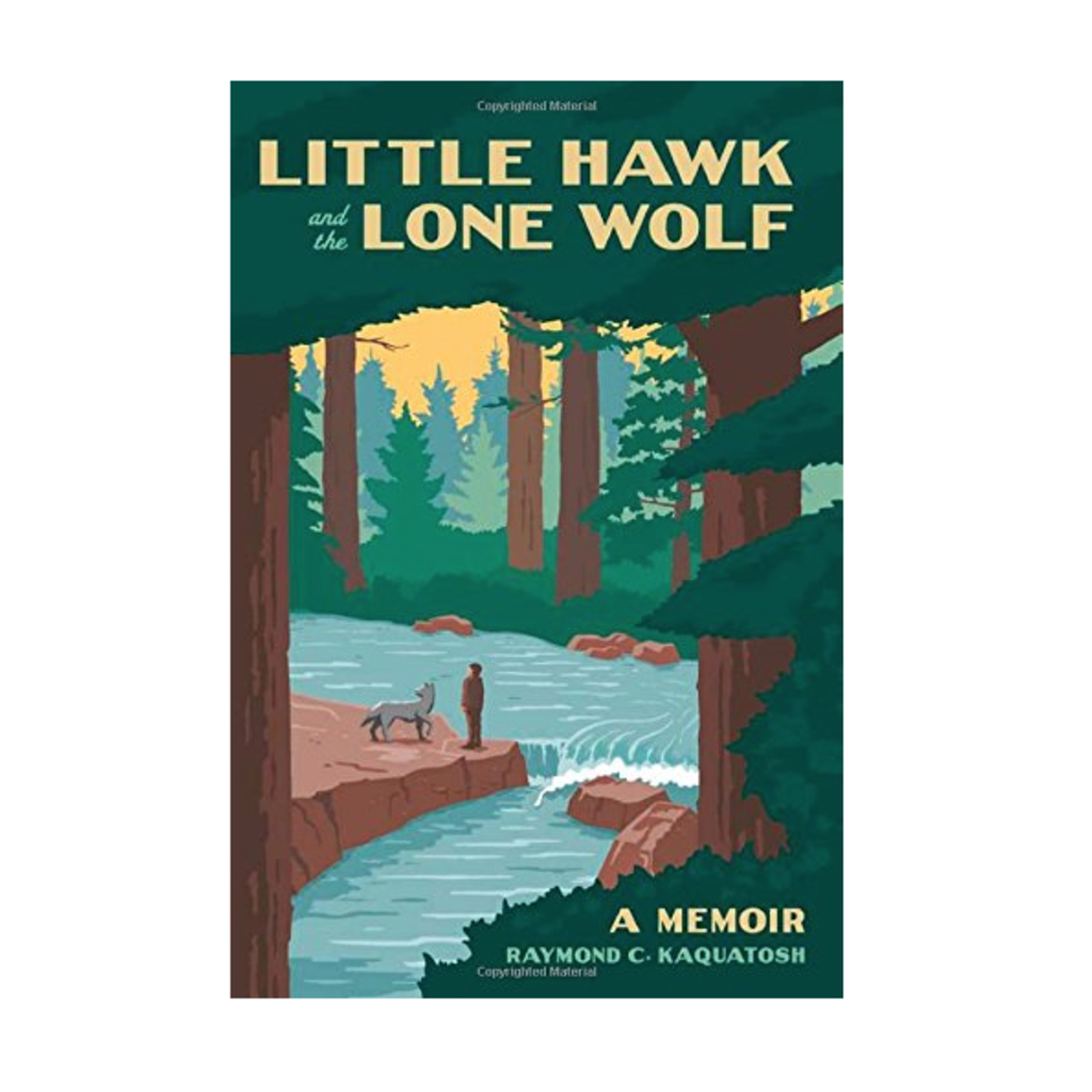 Volume One Little Hawk and the Lone Wolf: A Memoir