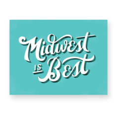 Midwest is Best Print (11x14)