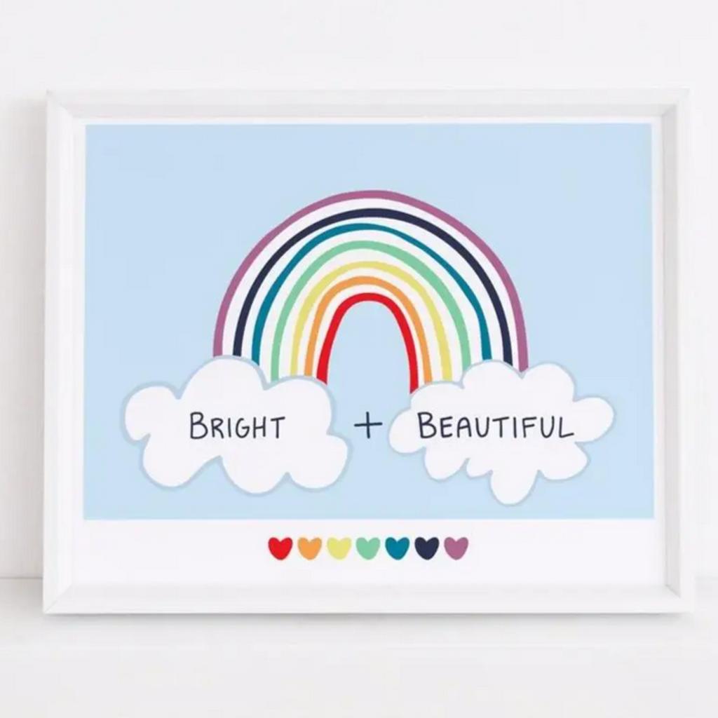 Bright + Beautiful Rainbow Art Print (8x10)