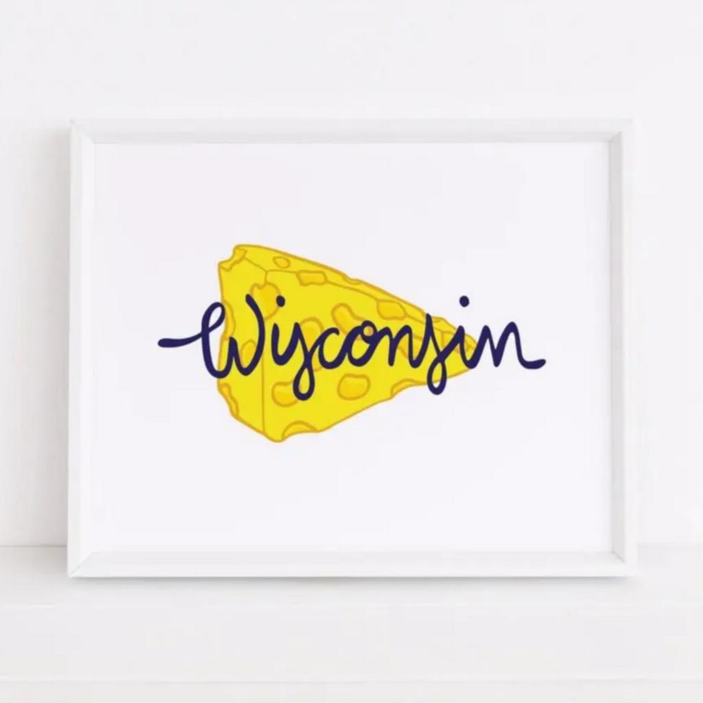 Wisconsin Cheese Art Print (8x10)
