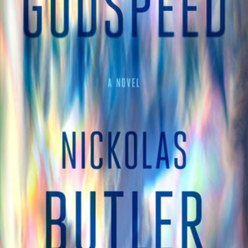 Nickolas Butler Godspeed - A Novel (Hardcover) Signed Copy