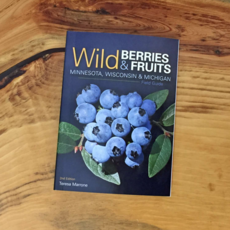 Ingram Wild Berries & Fruits Field Guide of Minnesota, Wisconsin & Michigan