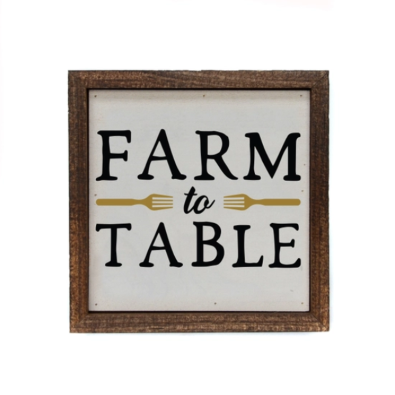 Wood Sign- 6x6 Farm To Table