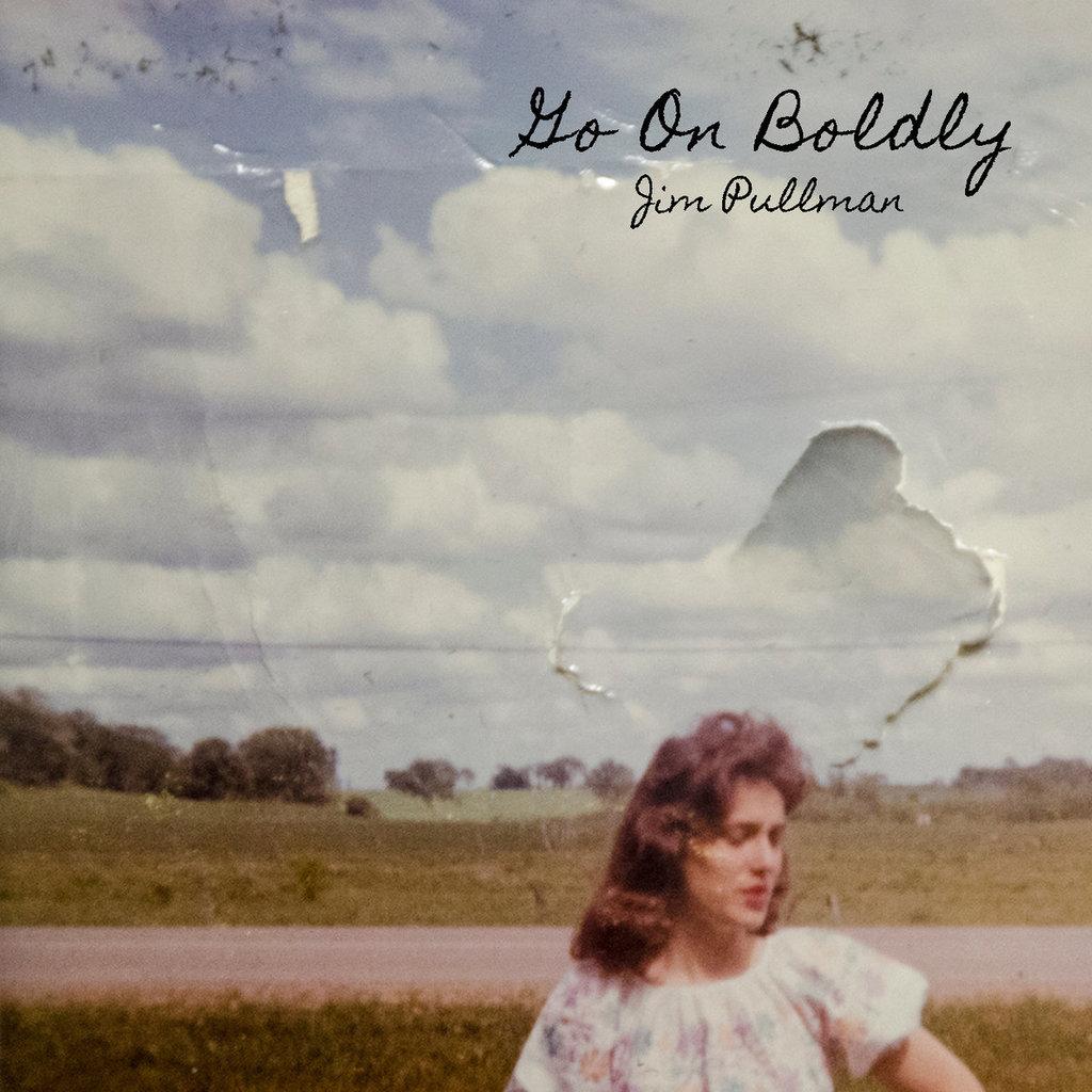 Go On Boldly LP
