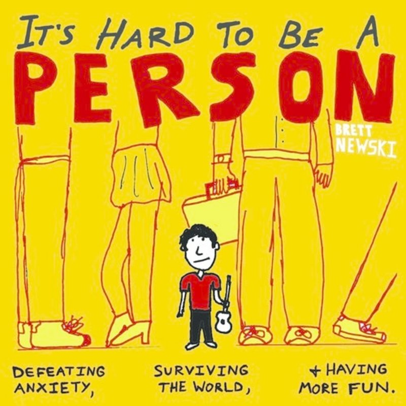 Brett Newski It's Hard To Be a Person- Book