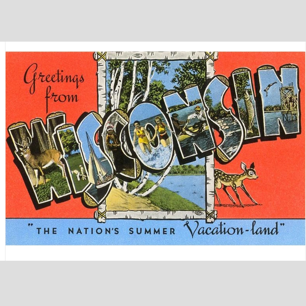 Found Image Press Greetings from Wisconsin (Summer Vacation-land) Vintage Print (12.5x18)