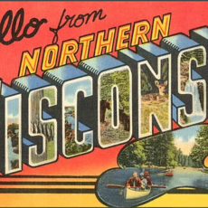 Found Image Press Magnet - Hello from Northern Wisconsin