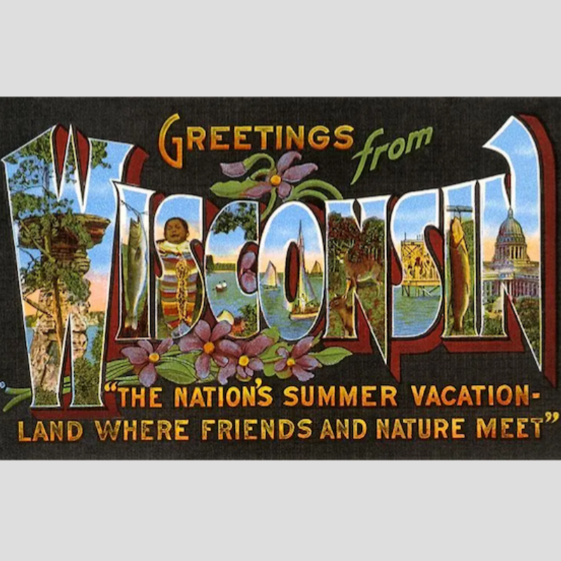 Found Image Press Greetings from Wisconsin (Summer Vacation-land + Flowers) Vintage Print (12.5x18)