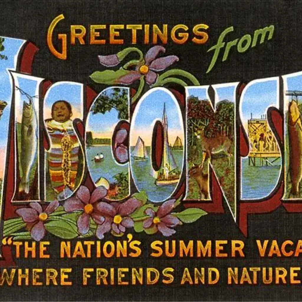 Found Image Press Magnet - Greetings from Wisconsin (Summer Vacation-land + Flowers)