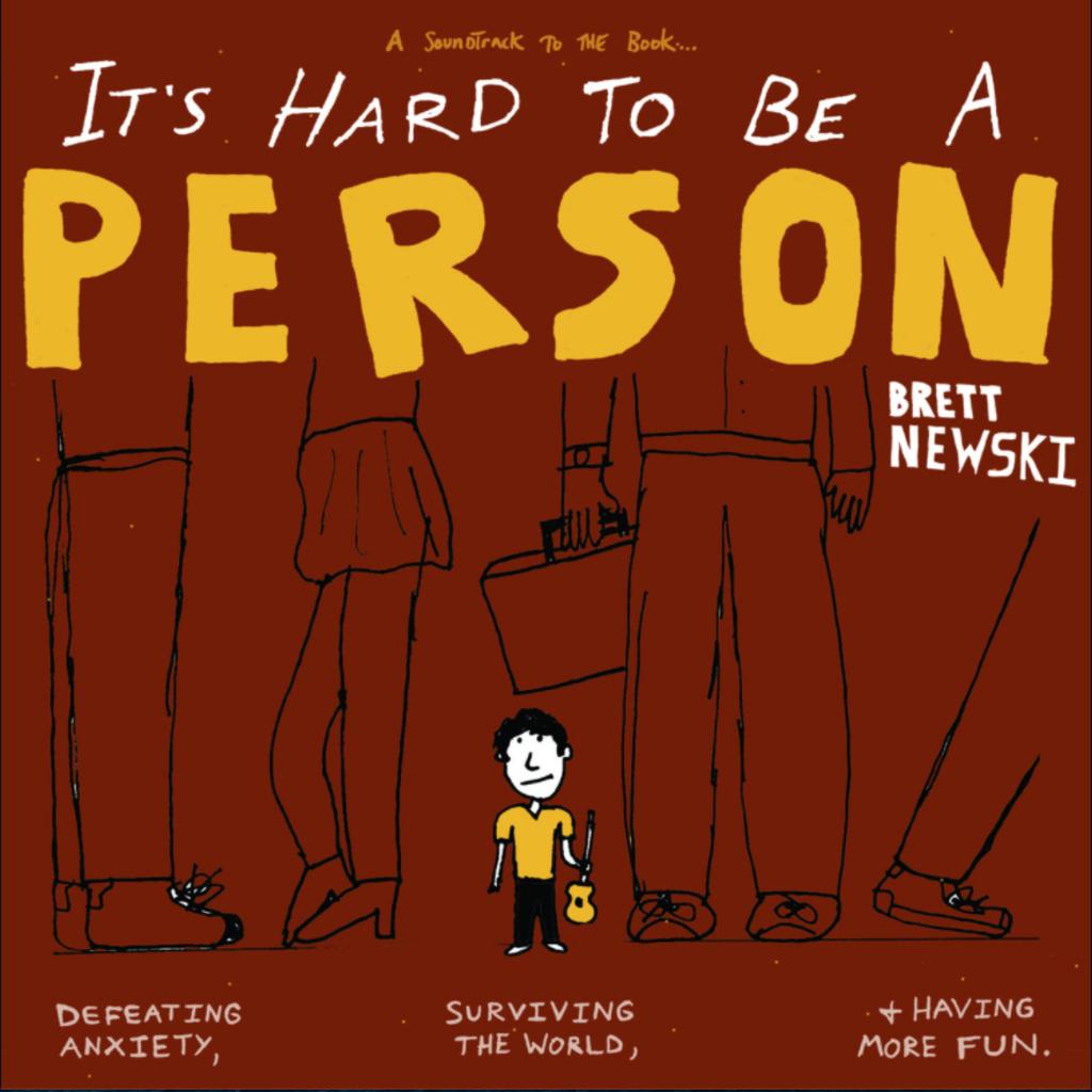 Brett Newski It's Hard To Be a Person (CD)