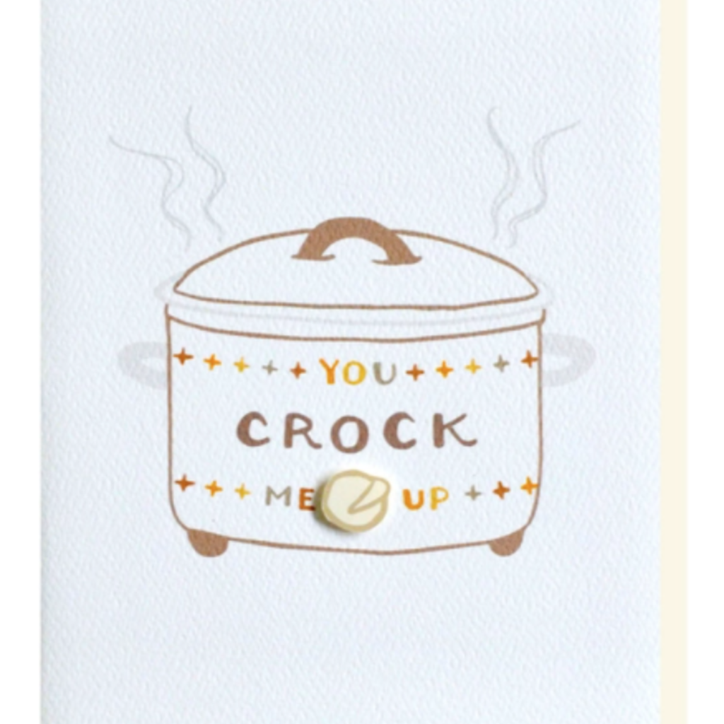 Cracked Designs Greeting Card - Crock Me Up
