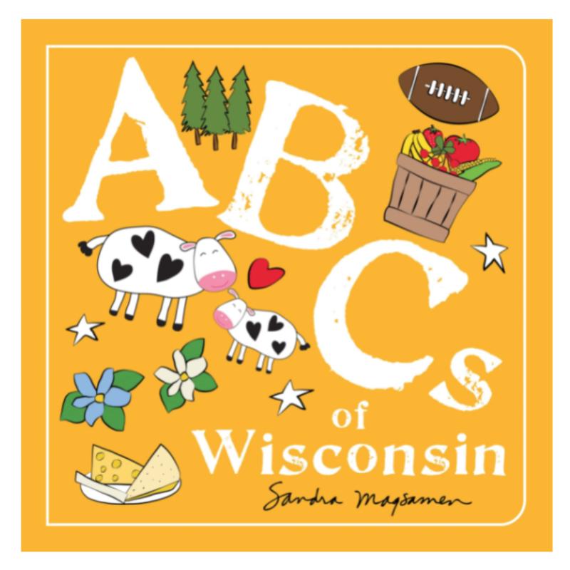 Volume One ABCs of Wisconsin
