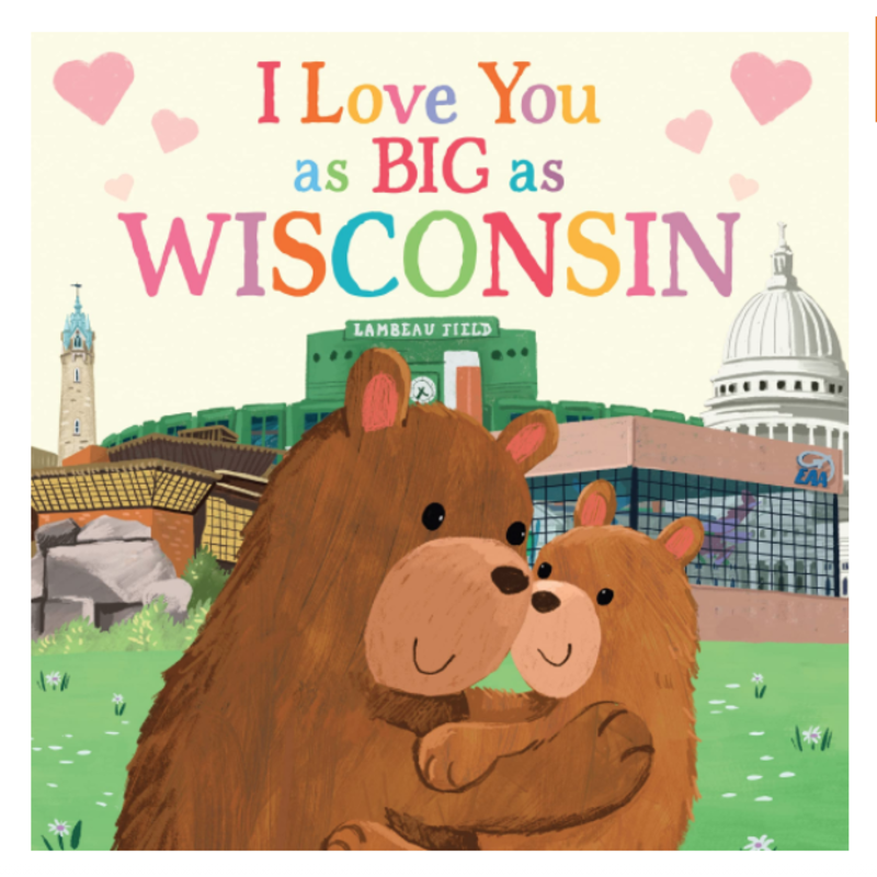 Volume One I Love You as Big as Wisconsin