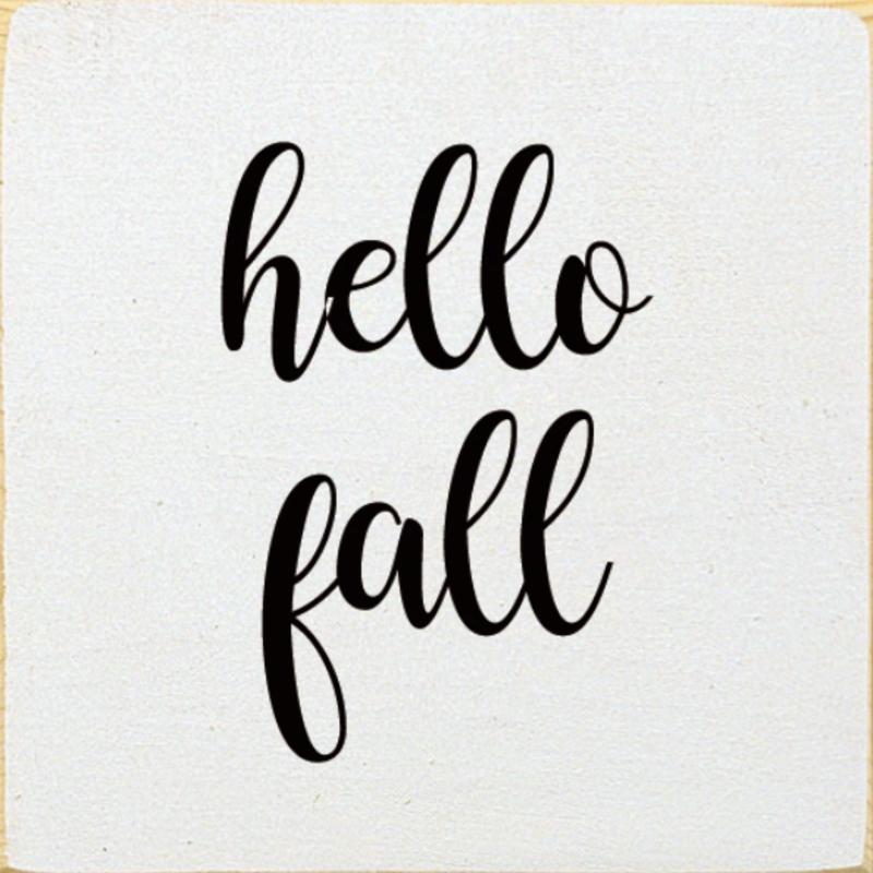 Wood Sign - Hello Fall (7x7)