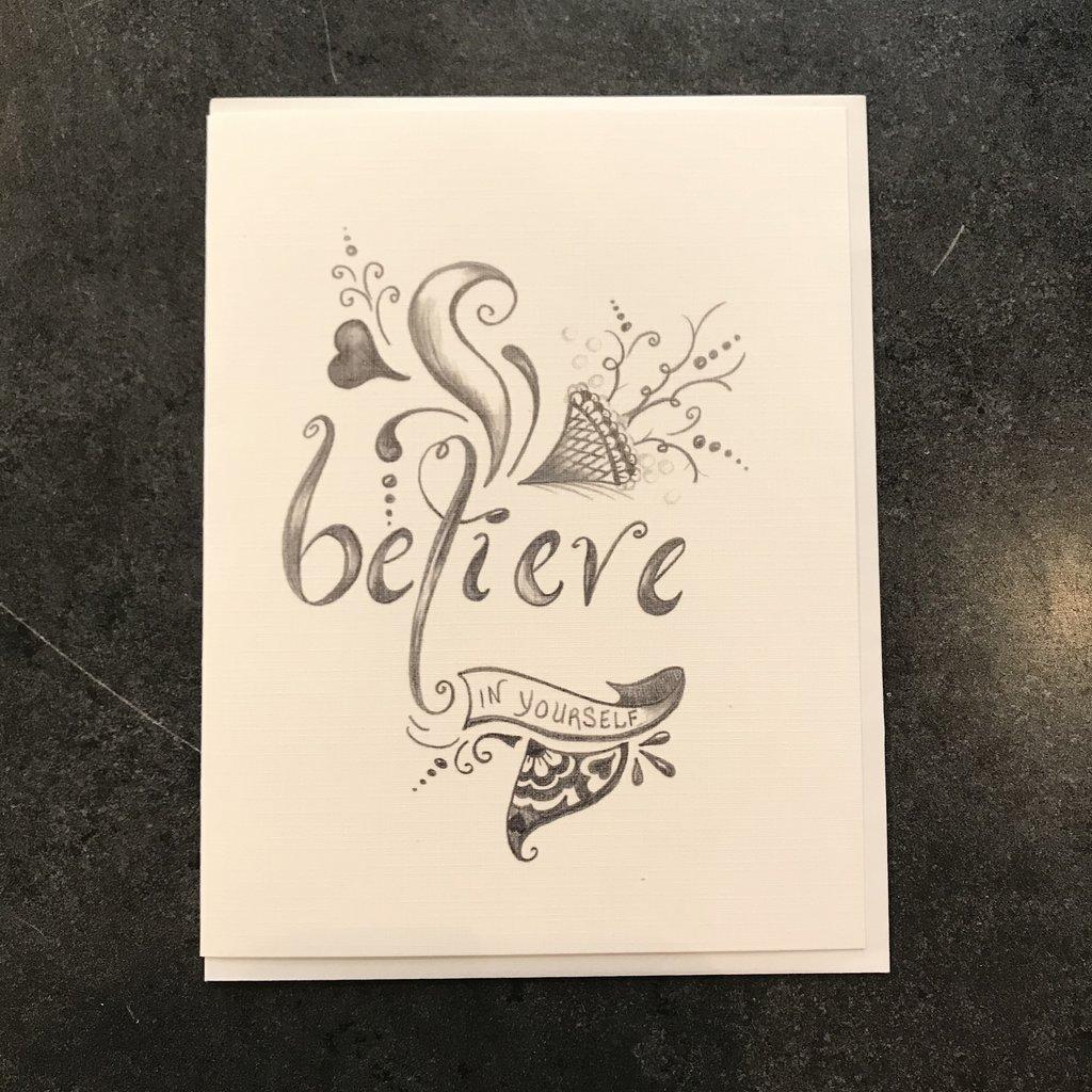 Nadine Bresina Believe In Yourself Greeting Card