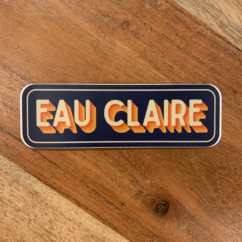Sticker - Retro Eau Claire