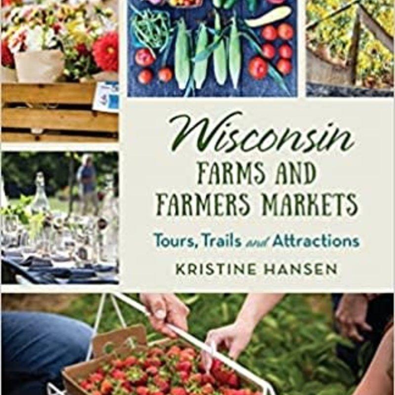 Kristine Hansen Wisconsin Farms and Farmers Markets