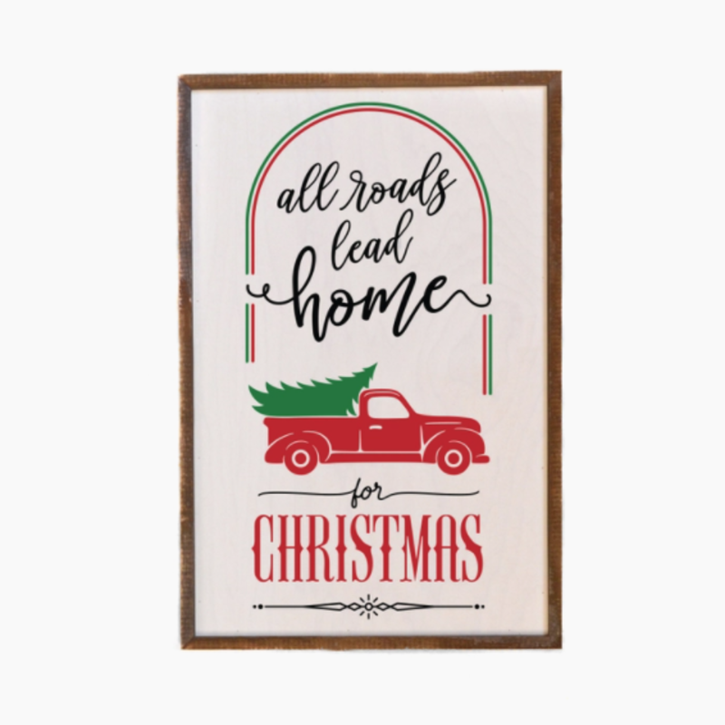 12x18 All Roads Lead Home For Christmas Signs