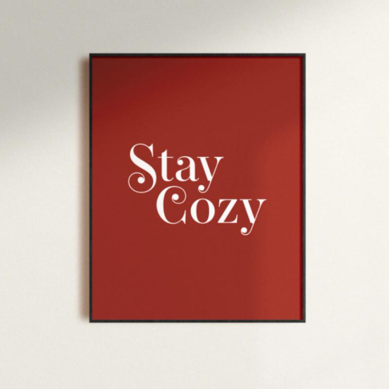 Red Stay Cozy Print 8x10