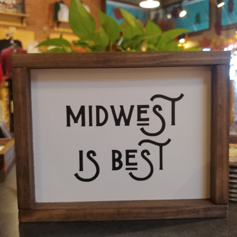 Framed Sign - Midwest is Best