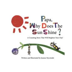 Jeanne Styczinski Papa, Why Does the Sun Shine?