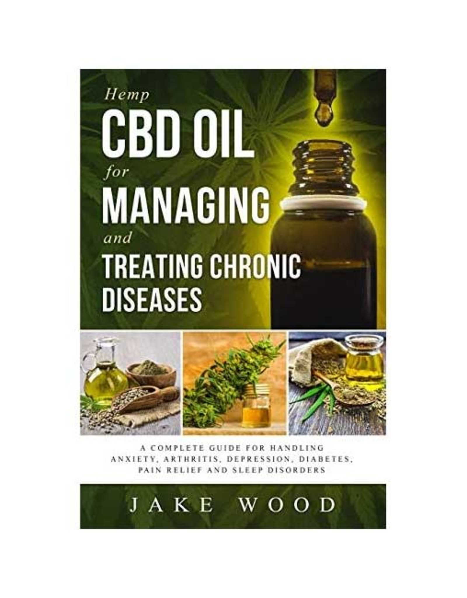 CBD Oil For Managing And Treating Chronic Disease