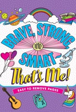 Peter Pauper Press Brave, Strong, and Smart - That's Me! Colouring Book