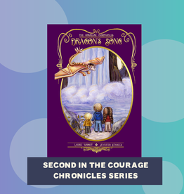 Laurie Wright The Courage Chronicles: Dragon's Song