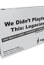 Asmadi Games We Didn't Playtest This Legacies