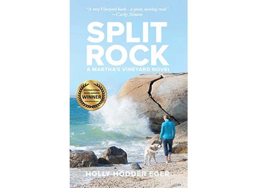 Split Rock: A Martha's Vineyard Novel by Holly Hodder Eger