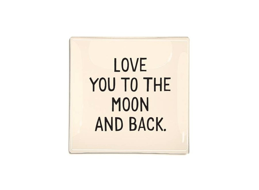 "Love You To The Moon Decoupage Glass Tray  6""X 6"""