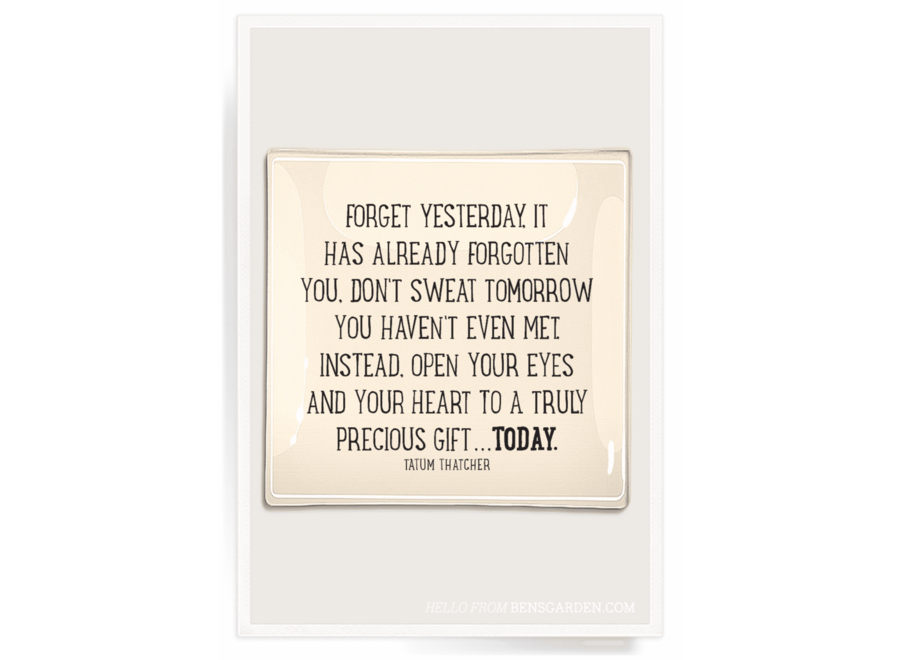 """Forget Yesterday Decoupage Glass Tray  8""""X 8"""""""