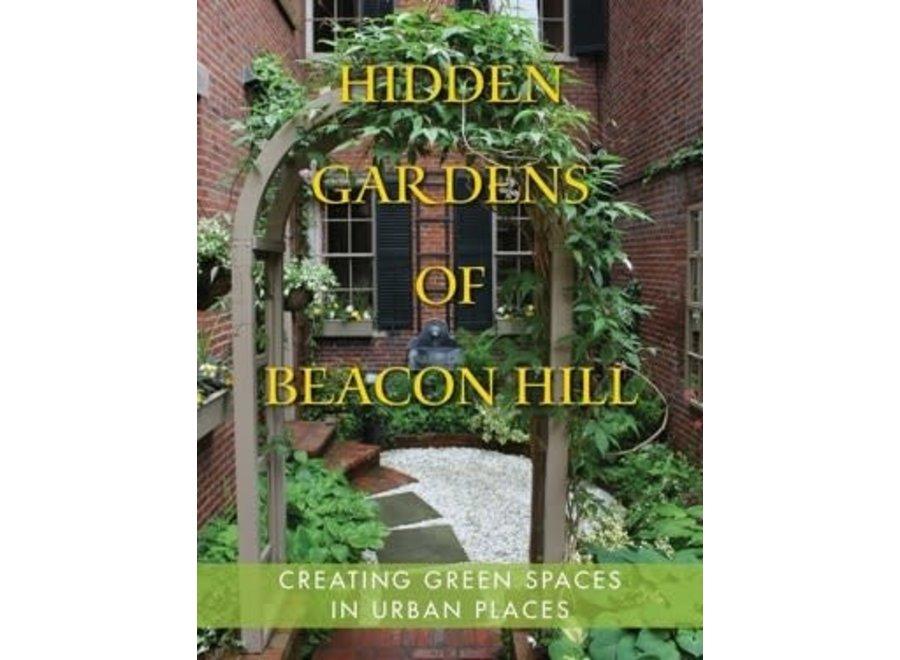 Hidden Gardens of Beacon Hill Book