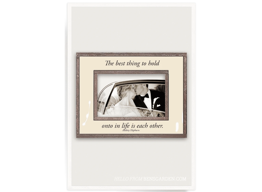 """The Best Thing To Hold 4""""x 6""""H Photo Frame"""