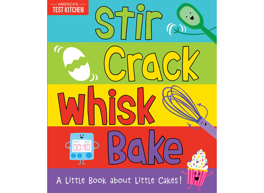 Stir Crack Whisk Bake Book
