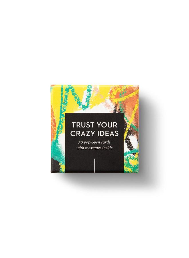 TRUST YOUR CRAZY IDEAS ThoughtFulls Pop-Open Cards