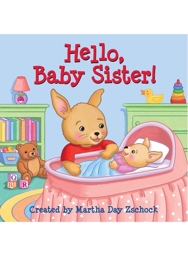Hello Baby Sister