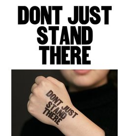 Tattly Don't Just Stand There Tattoo