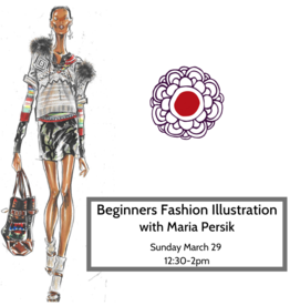 Workshop Beginners Fashion Illustration w Maria Persik Mar 29 12pm