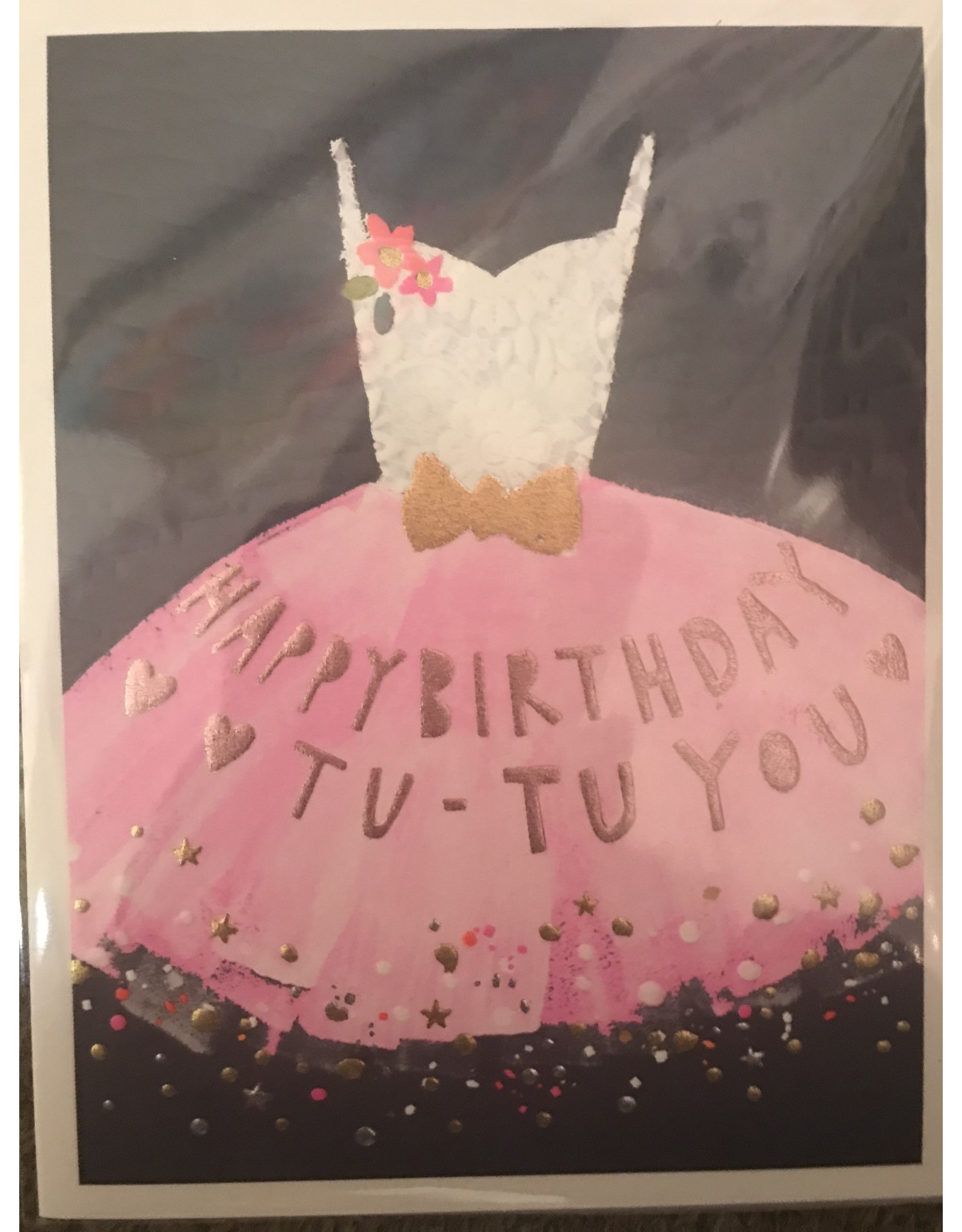 Notes & Queries Happy Birthday Tu-Tu You Card