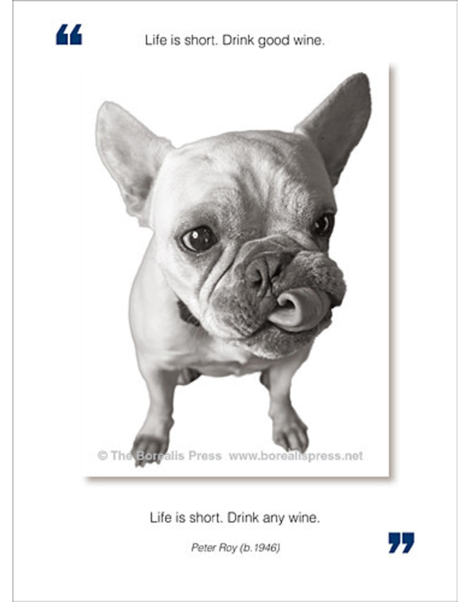 Borealis Press Life Is Short Card