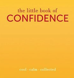 Hachette The Little Book of Confidence
