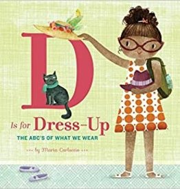 Chronicle Books D Is For Dress Up