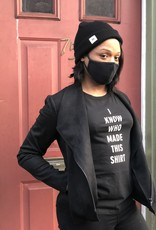 """known supply """"I Know Who Made This"""" Women's T-shirt"""