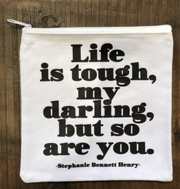 Quotable Cards Life Is Tough Zip Pouch