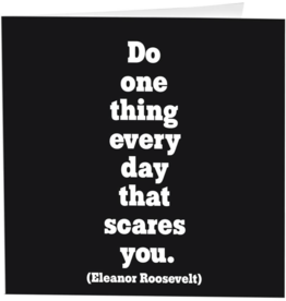 Quotable Cards Do One Thing Every Day(Eleanor Roosevelt)- Card