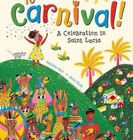 Putumayo World Music To Carnival! A Celebration in Saint Lucia
