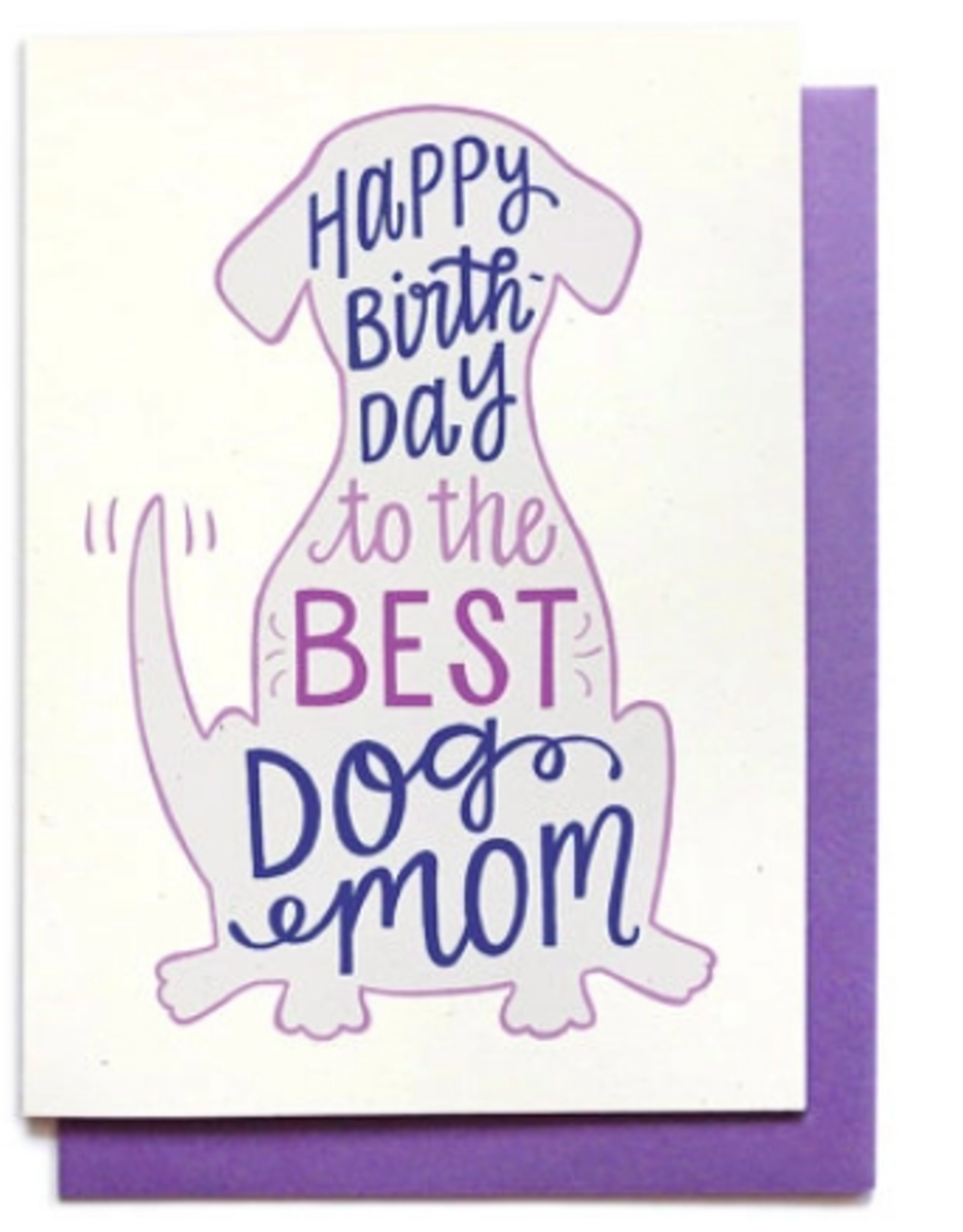 Hennel Paper Co. Birthday Card - Dog Mom